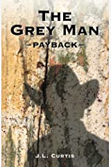 The Grey Man: Payback Kindle Edition