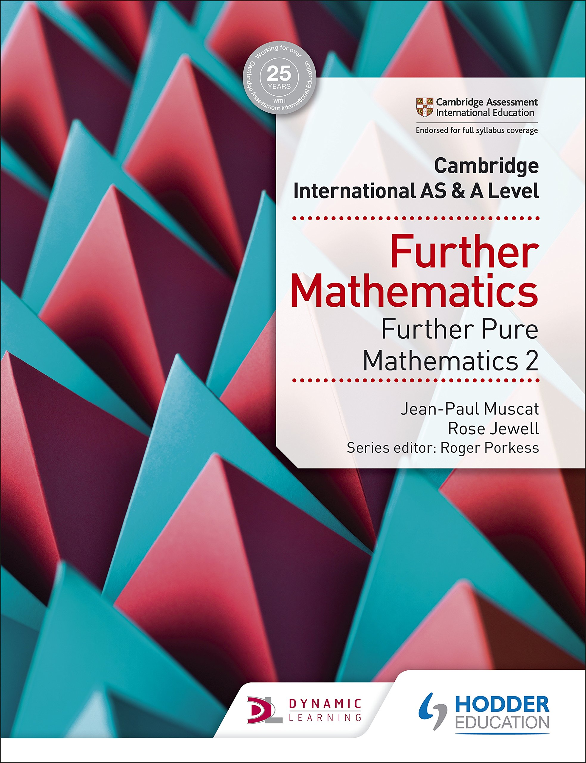 Cambridge International AS & A Level Further Mathematics Further Pure Mathematics 2 (Cambridge International As/a) (English Edition)