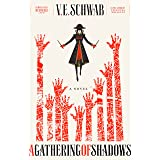 A Gathering of Shadows: A Novel (Shades of Magic Book 2)