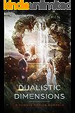 Dualistic Dimensions