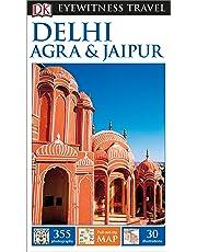 DK Eyewitness Delhi, Agra & Jaipur