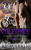 Coletrane (Bad Boys of Retribution MC Book 4)