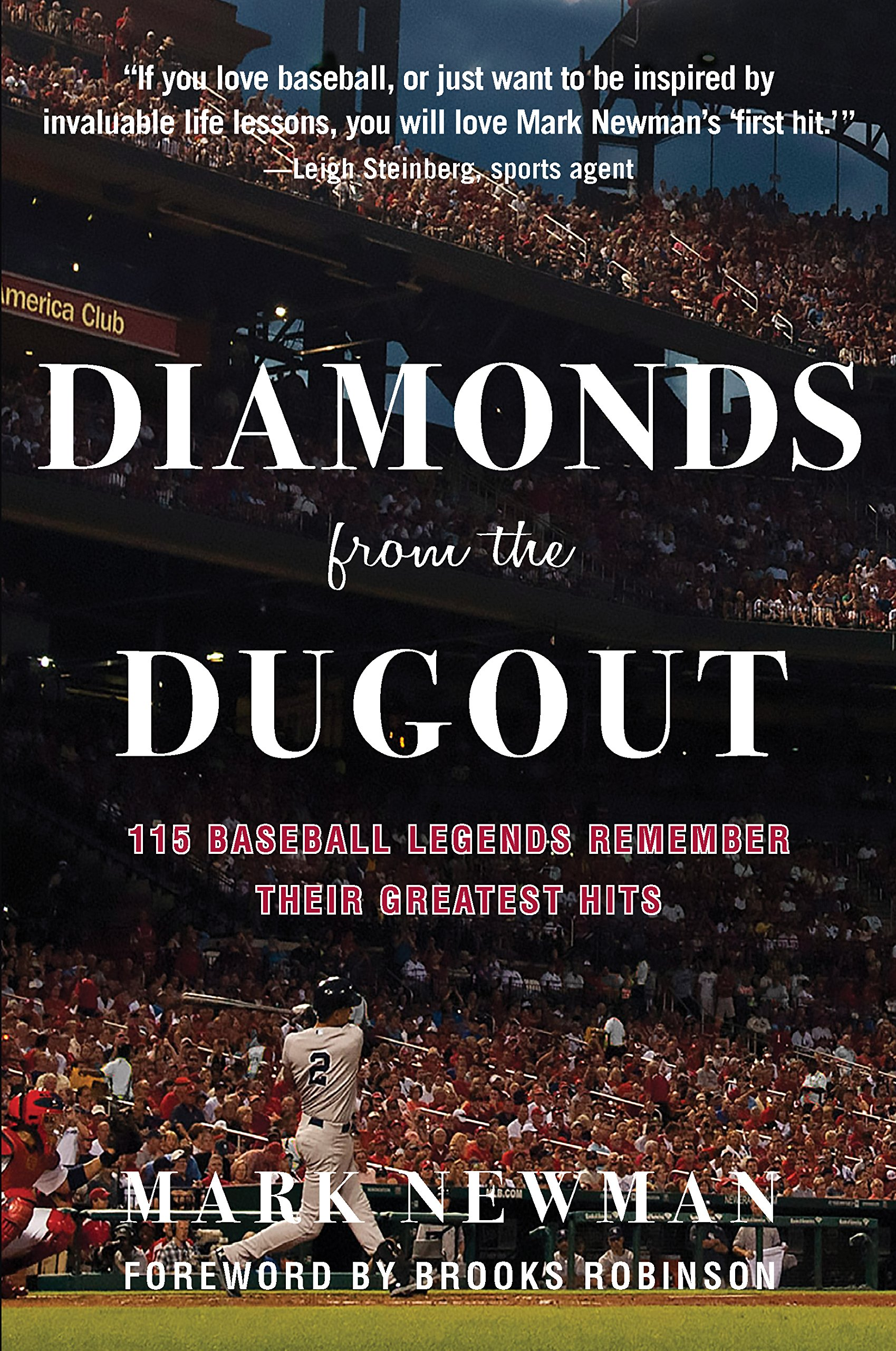 Image result for Diamonds from the Dugout: 115 Baseball Legends Remember Their Greatest Hits By Mark Newman