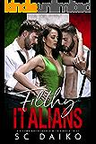 Filthy ITALIANS