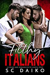 Filthy ITALIANS Kindle Edition
