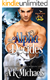 Highland Wolf Clan: The Alpha Decides