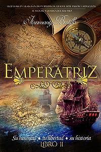 La Emperatriz (Parte 2) (Spanish Edition)