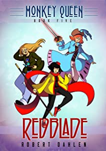 Redblade: Monkey Queen Book Five
