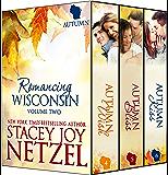Romancing Wisconsin Volume II : Autumn Boxed Set (Romancing Wisconsin Boxed Sets Book 2)