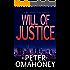 Will of Justice: A Legal Thriller (Bill Harvey Book 1)