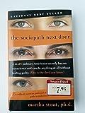 The Sociopath Next Door by Martha Stout (2005) Hardcover