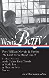 Wendell Berry: Port William Novels & Stories: The Civil War to World War II (LOA #302): Nathan Coulter / Andy Catlett: Early Travels / A World Lost / ... (Library of America Wendell Berry Edition)