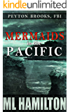 Mermaids in the Pacific (Peyton Brooks, FBI Book 2)