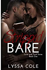 Stripped Bare (Love & Trust Series Book 1) Kindle Edition