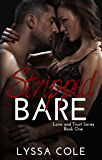 Stripped Bare (Love & Trust Series Book 1)