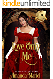 Love Only Me: Hoyden Meets Duke (Scandal Meets Love Book 1)