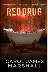 Red Drug book 2 (Women of the Grey) Kindle Edition