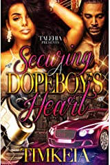 Securing A Dopeboy's Heart Kindle Edition