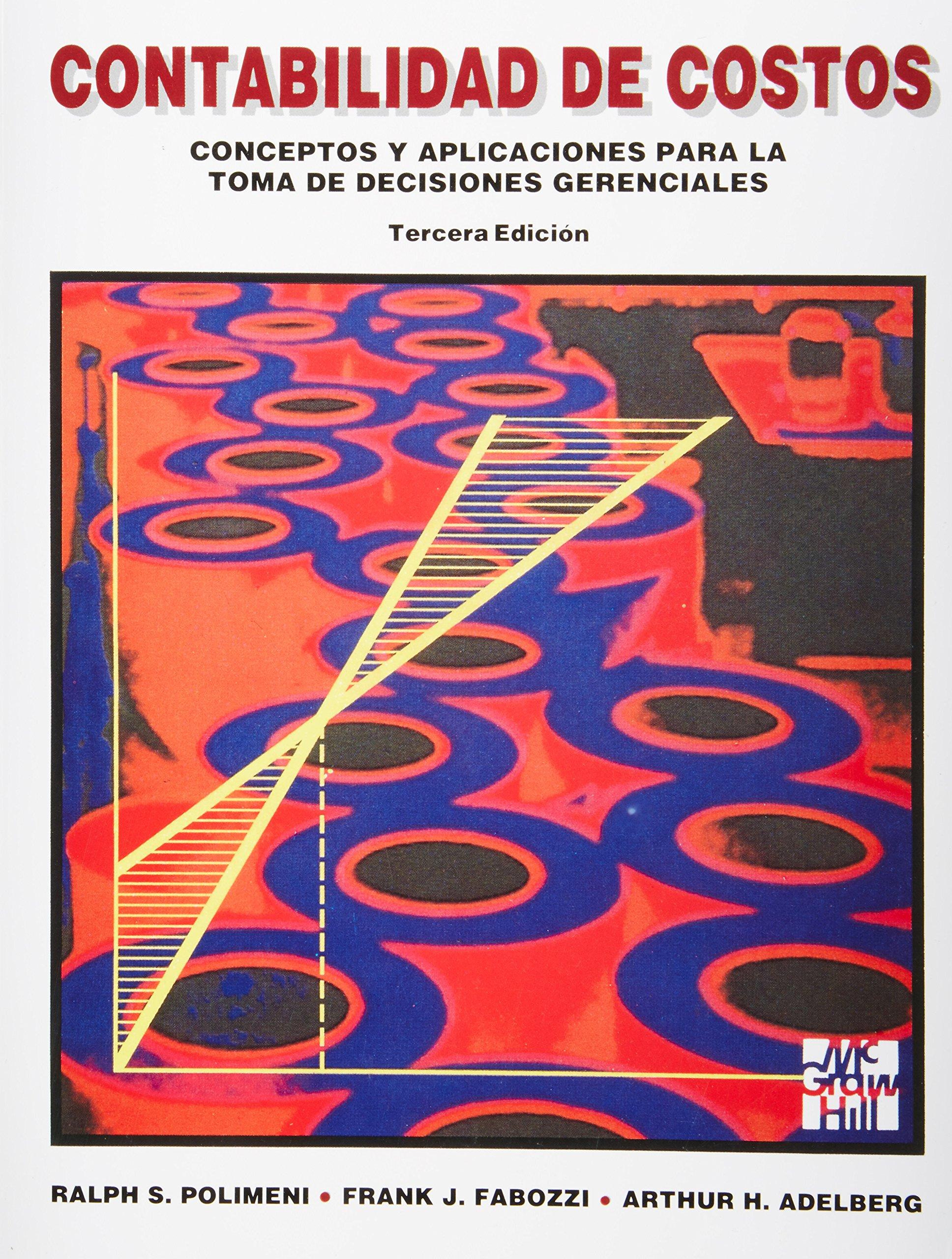 Contabilidad de Costos (Spanish Edition) by McGraw-Hill Companies