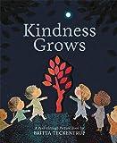 Kindness Grows: A Peek-through Picture Book by Britta Teckentrup