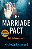 The Marriage Pact: The bestselling thriller for fans of THE COUPLE NEXT DOOR