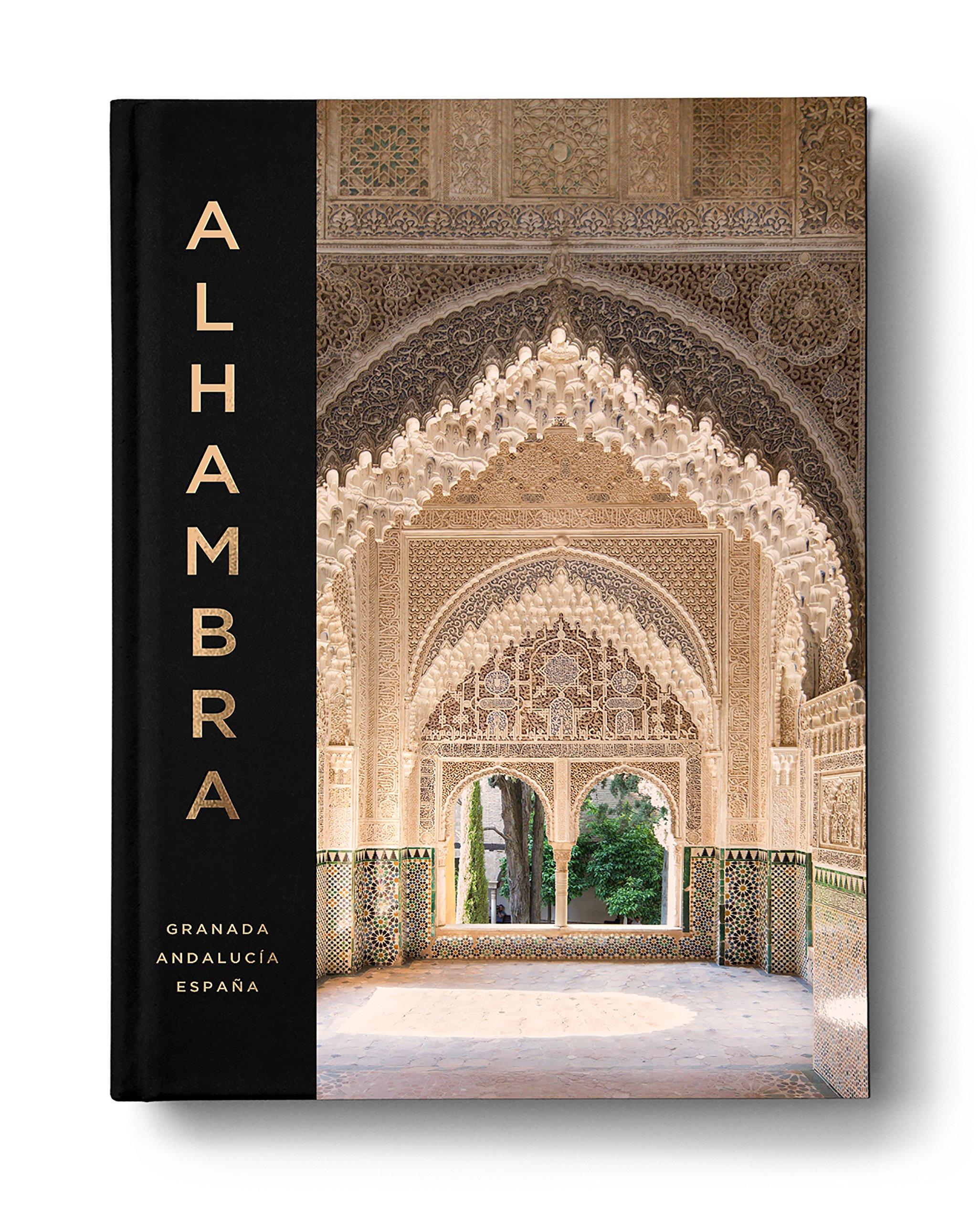 Alhambra - Un libro de arte fotográfico y una guía histórica de la ...