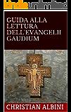 GUIDA ALLA LETTURA DELL'EVANGELII GAUDIUM