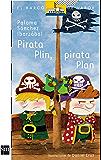 Pirata Plin, pirata Plan (Kindle) (Barco de Vapor Azul)