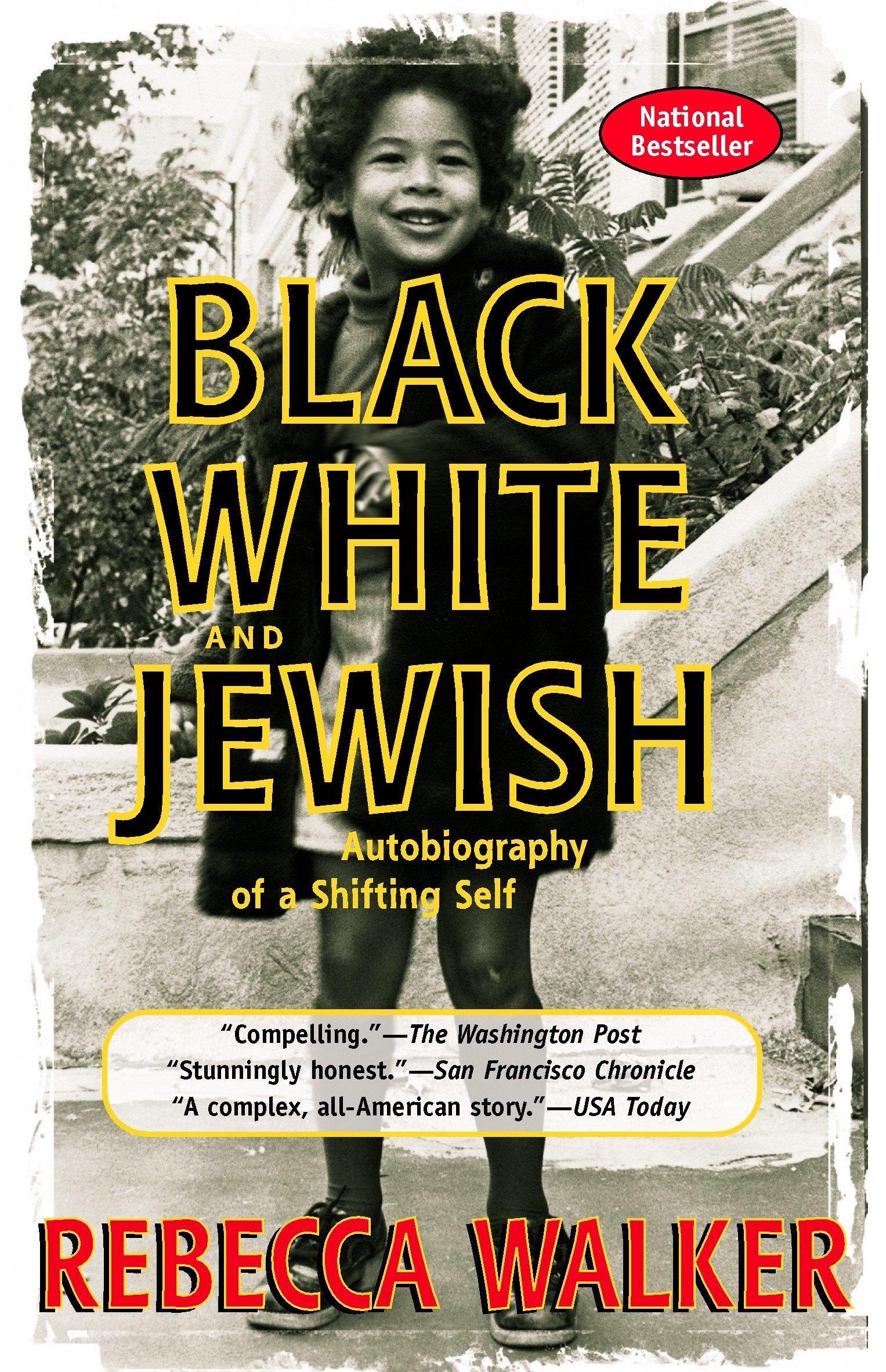 amazon black white and jewish autobiography of a shifting self