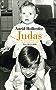 Judas: Wie ich meinen Bruder verriet, um das Morden zu beenden. Eine wahre Geschichte