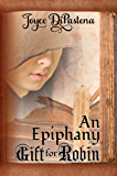 An Epiphany Gift for Robin: (A Short Prequel to The Lady and the Minstrel, 1)