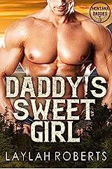 Daddy's Sweet Girl (Montana Daddies Book 3) Kindle Edition