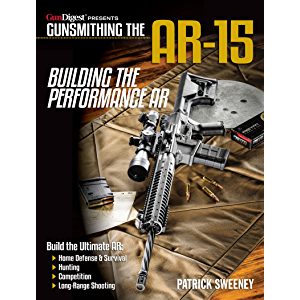Gunsmithing the AR-15, Vol. 4: Building the Performance AR
