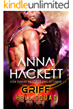 Griff: A Scifi Alien Invasion Romance (Hell Squad Book 17) (English Edition)