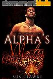 Alpha's Mates: An MMM Mpreg Romance (Northern Pines Den Book 2) (English Edition)