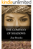 The Company of Shadows (The Healer's Shadow Magical Realism Series Book 3)