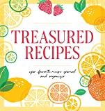 Treasured Recipes ( a Blank Recipe Book ): Your Favorite Recipe Journal and Organizer