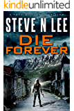 Die Forever (Angel of Darkness Thriller, Noir & Hardboiled Crime Fiction Book 10)