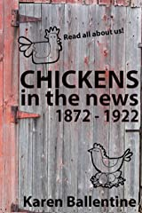 Chickens in the News: 1872-1922 Kindle Edition
