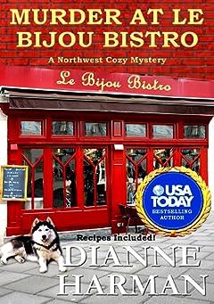 Murder at Le Bijou Bistro: Northwest Cozy Mystery Series (Northwest Cozy Mysteries Book 5)