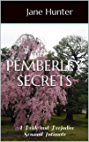 Pemberley Secrets: A Pride and Prejudice Sensual Intimate