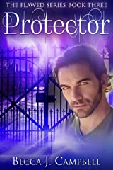 Protector (Flawed #3): An Urban Fantasy Story