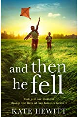 And Then He Fell Kindle Edition