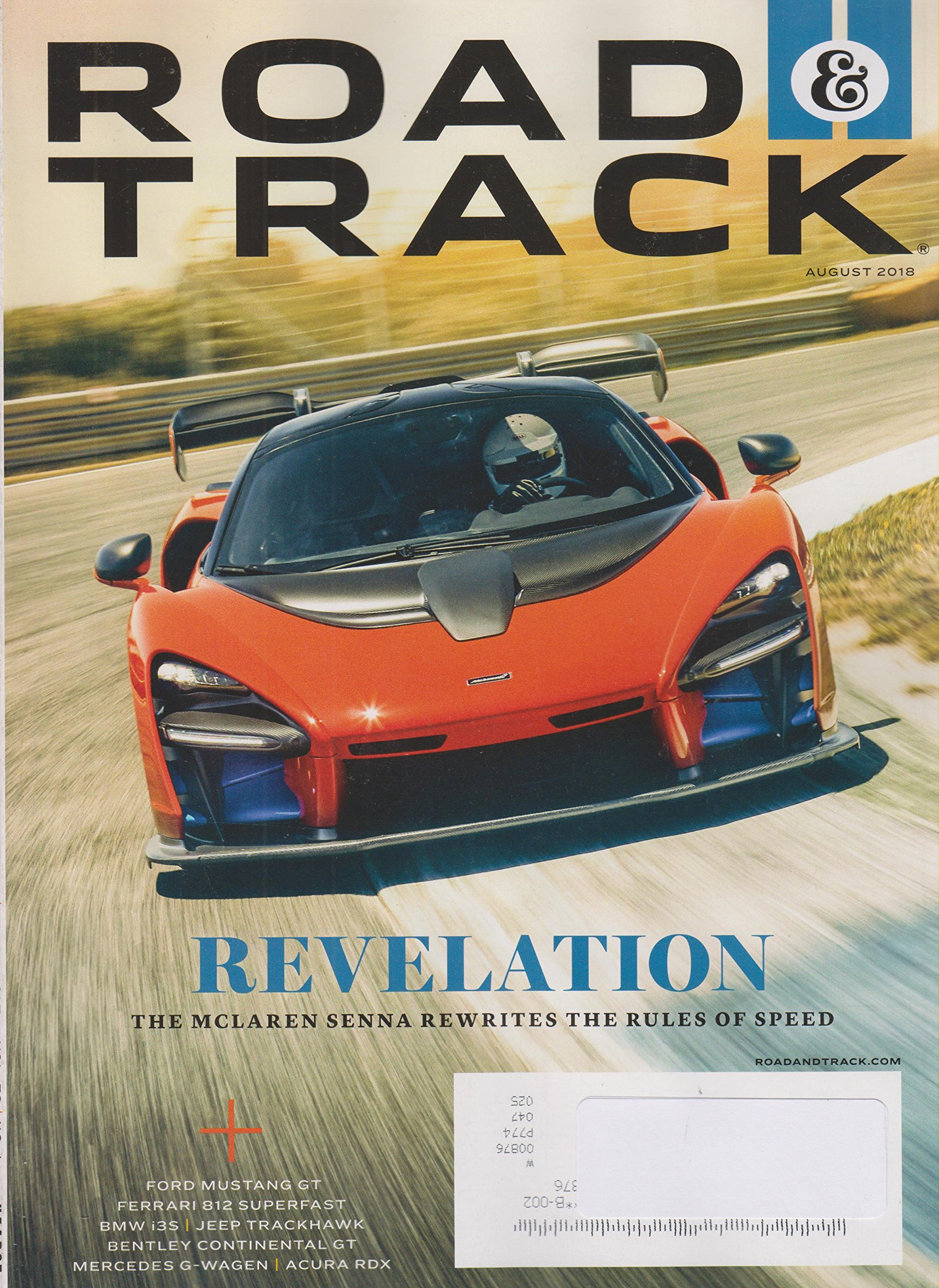 Pay Roadandtrack Com >> Road Track August 2018 Revelation The Mclaren Senna Rewrites The