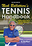 Nick Bollettieri's Tennis Handbook-2nd Edition (Enhnaced Edition)