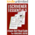 SCRIVENER ESSENTIALS: A Quick Start Visual Guide For Windows Users