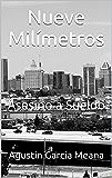 Nueve Milímetros: Asesino a Sueldo