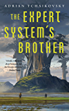 The Expert System's Brother (English Edition)
