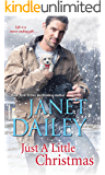Just a Little Christmas (A Cowboy Christmas Book 3)