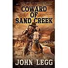 Coward of Sand Creek: A Classic Western (Colorado Territory Book 4)